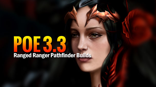POE-3.3-Ranged-Ranger-Pathfinder-Builds