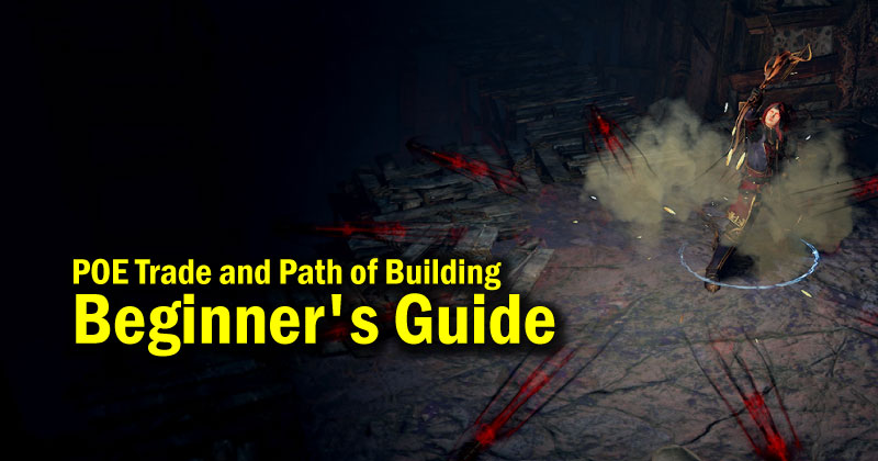 POE Trade and Path of Building Beginner's Guide